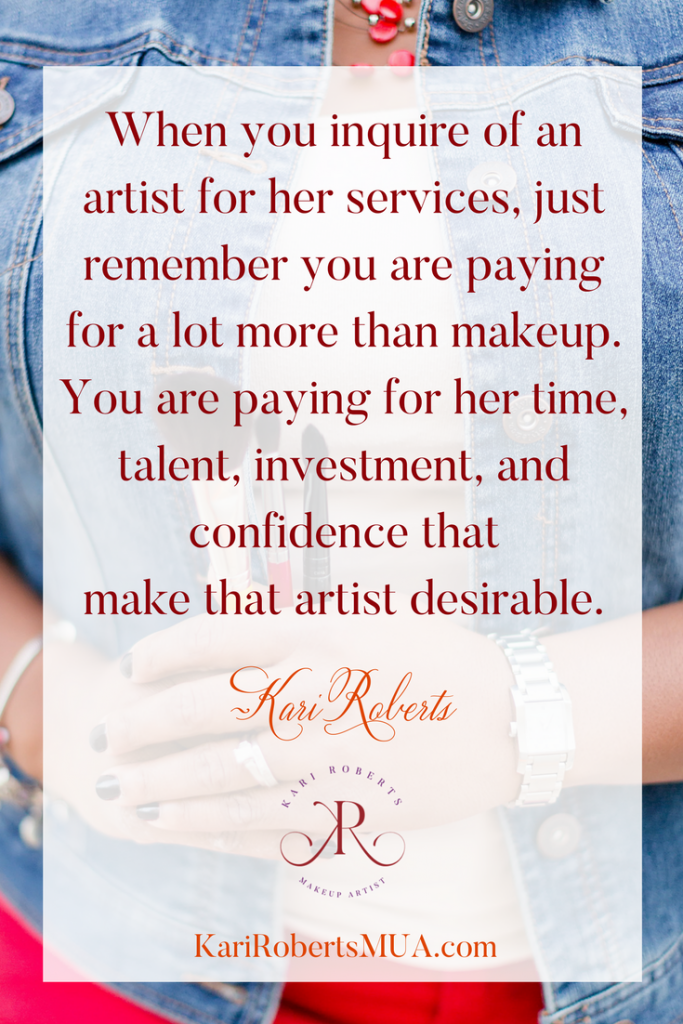 Makeup artist investment quote