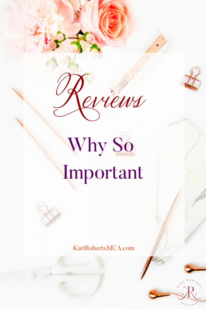 kari roberts makeup artist why reviews are important blog